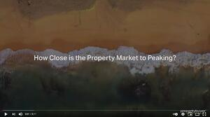 Video - How Close is the Property Market to Peaking