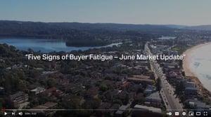 Five Signs of Buyer Fatigue - June Market Update